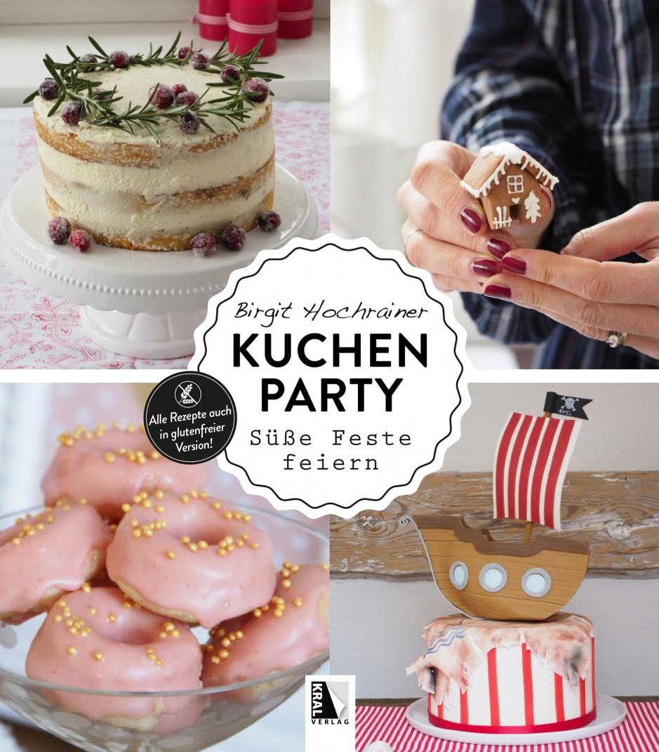 Kuchenparty - Süße Feste feiern